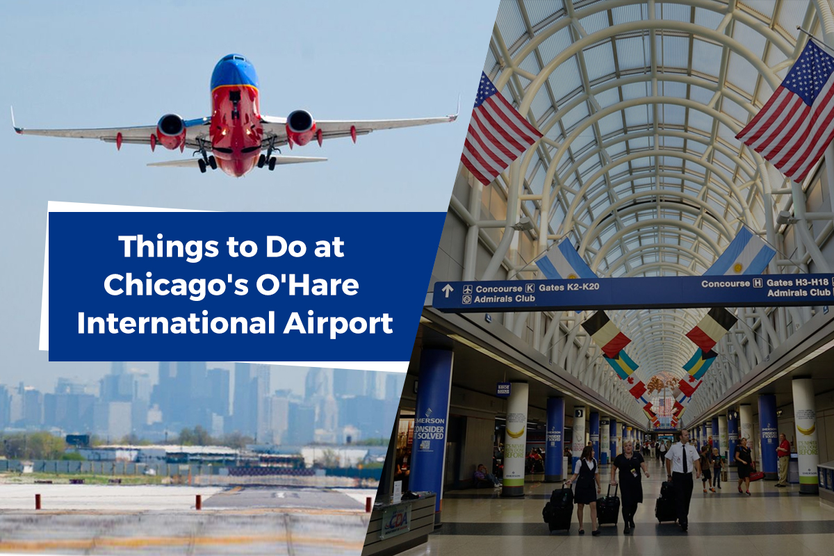 Things to Do at Chicago's O'Hare International Airport